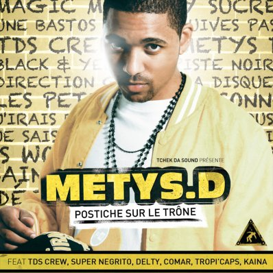 METYS.D - POSTICHE SUR LE TRONE ! Disponible le 27 MAI !