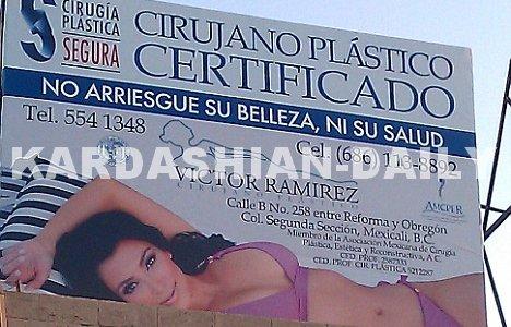 _ ► News  : A son insu, Kim fait office de publicité pour la chirurgie plastique au Mexique. Selon TMZ, Kim, furieuse, a fait appel à ses avocats et poursuit le chirurgien en justice.  _