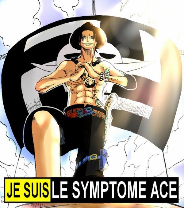 JE SUIS LE SYMPTÔME DE ACE