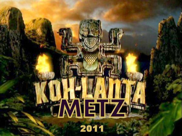 Koh-Lanta Metz 2011