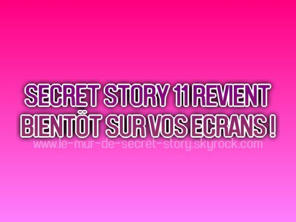 Secret Story 11 revient bientôt !