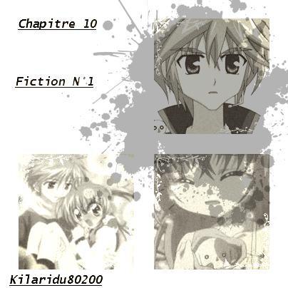 ~ Chapitre 10 ~ Fiction 1 [1ére partie]