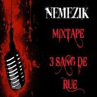 """mixtape 3 sang de rue / 84 - EXTRAIT DE LA MIXTAPE """"3 SANG DE RUE"""" EN TELECHARGEMENT !!! (2010)"""