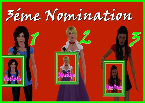 Résultats des 3émes nominations