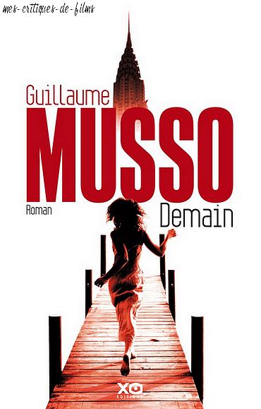 Article Spécial : Demain de Guillaume Musso
