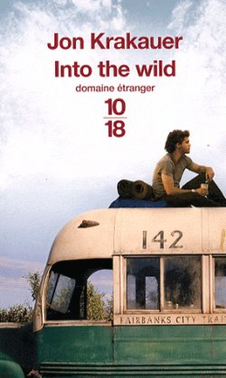Into the Wild: Voyage au bout de la solitude de Jon Krakauer