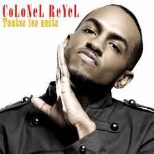 """Colonel Reyel """" toutes les nuits"""""""