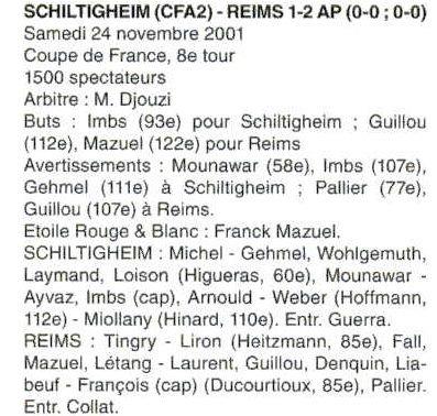 2001 CDFT8 SCHILTIGHEIM (CFA2)  REIMS : 0-0 (1-2 a.p.) , le 24 novembre 2001