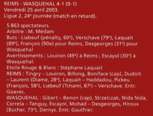 2002 LIGUE 2 J24 REIMS WASQUEHAL 4-1 ( match en retard ) le 25/04/2003