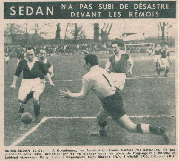 1949 CDF Quart Finale , REIMS SEDAN 2-0, le 19 mars 1950