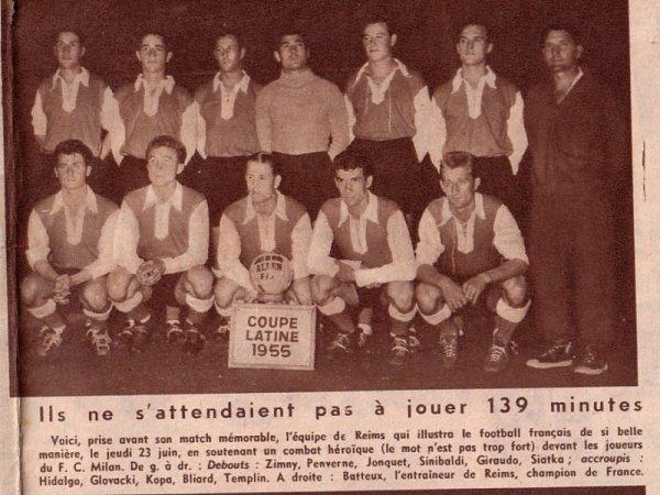 1954 Coupe Latine demi-finale REIMS AC MILAN 3-2 (ap) 25 juin 1955