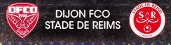 2015 CDL 16ème : DIJON REIMS , l'avant match, le 27/10/2015