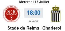 2016 AMICAL REIMS CHARLEROI 0-0, le 13/07/2016