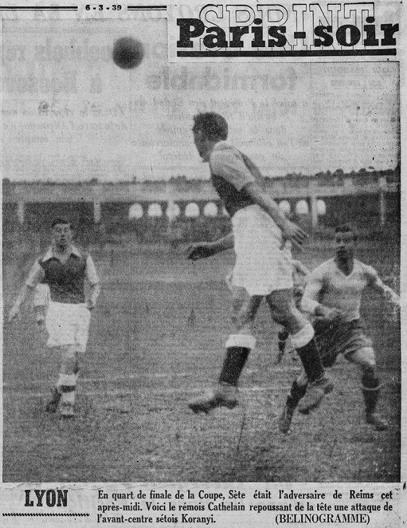 1938 CDF Quart Finale SETE REIMS 5-0, le 05/03/1939