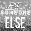 besomeonelse
