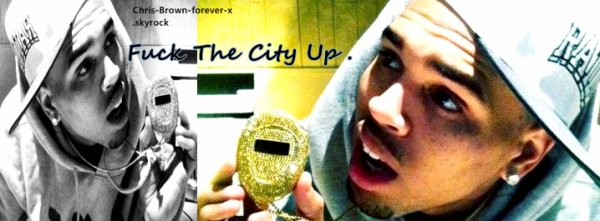 ► Chris Brown feat. Tank - Fuck The City Up . ( News Song ) .