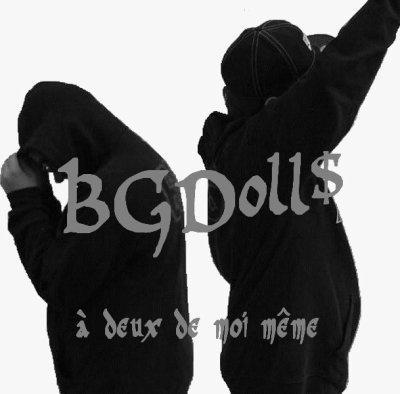album:a deux de moi même (BGDoll$) en projet