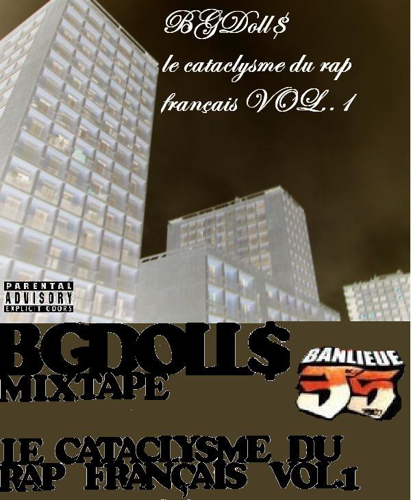LE CATACLYSME DU RAP FRANCAIS VOL.1