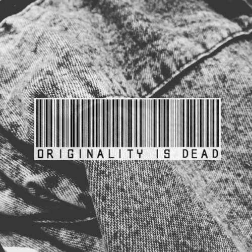 Originality is dead.