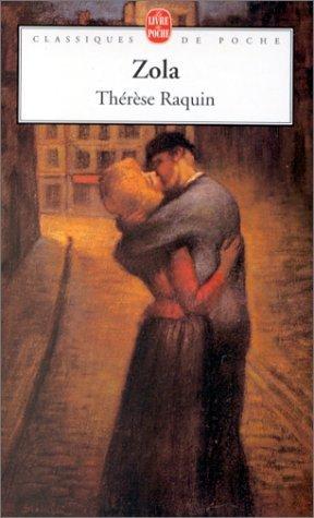 Thérèse Raquin <~ Emile Zola