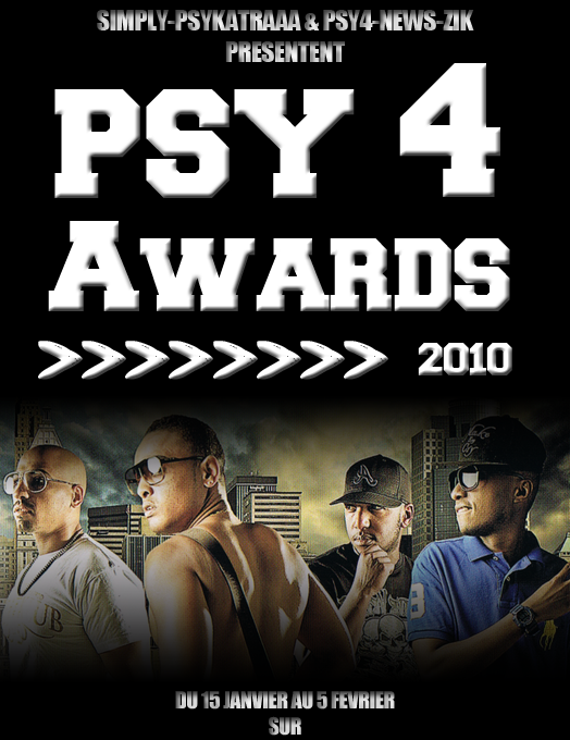 SIMPLY-PSYKATRAAA & PSY4-NEWS-ZIK  PRESENTENT  LES PSY 4 AWARDS 2010