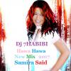 Hawa Hawa mix Samira Said Dj 7HABIBI