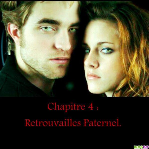 Chapitre 4 : Retrouvailles Paternel.