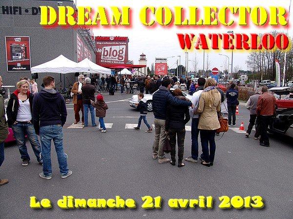 DREAM COLLECTOR - dimanche 21 avril 2013