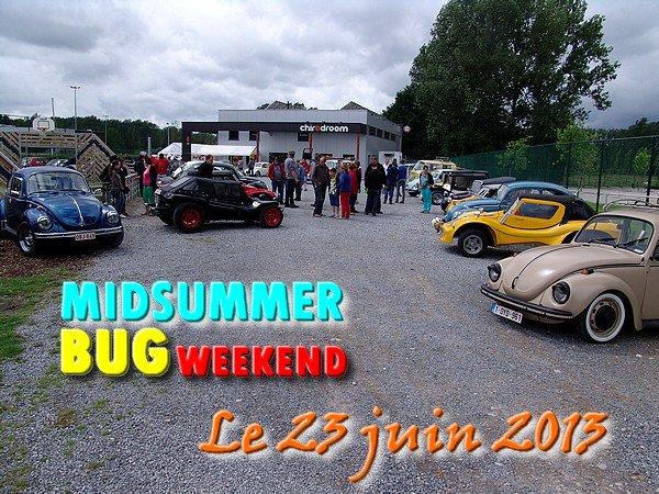MIDSUMMER BUG WEEKEND - MUNSTERBILZEN - dimanche 23 juin 2013