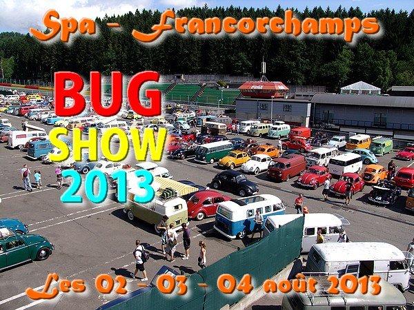 BUG SHOW - SPA-FRANCORCHAMPS - Les 02-03-04 août 2013