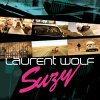 Laurent Wolf ft Mod Martin - Susy