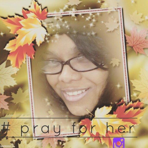 #Pray for her.