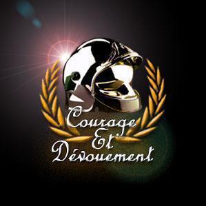 Courage et Dévoument, cela est notre mission