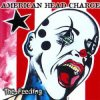 The Feeding / To Be Me - American Head Charge (2005)