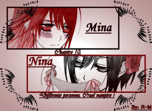 Chapitre 10: Différente personne, Cruel vampire !