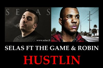 Selas / Selas ft The Game & Robin. Hustlin (2011)