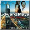 Edward Maya'  / This Is My Life (2010)