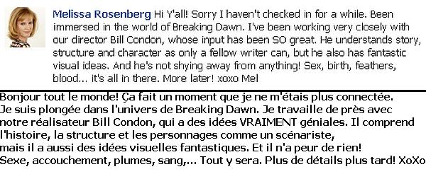 Melissa Rosenberg donne des détails concernant Breaking Dawn via son Facebook. Voir traduction plus bas. Et bien, on peut dire que ça promets !! Ça donne vraiment envie de le voir.  Plus, je tiens la traduction de ce blog: twilight-belgium.blogspot.com