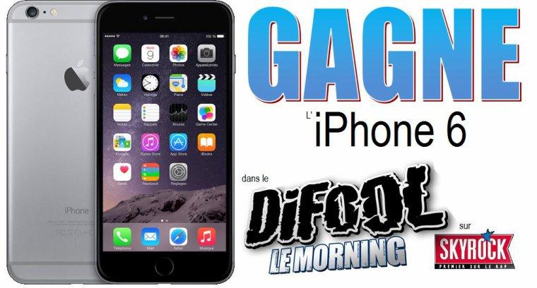 L' iPhone 6 à gagner dans le Morning de Difool sur Skyrock !
