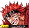 Je suis le symptome Kidd!