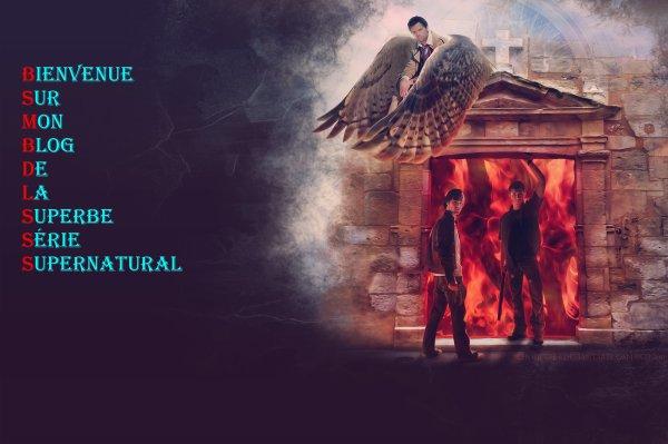 Bienvenue Sur Mon Blog De La Superbe Série Supernatural ! <3