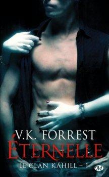 le clan kahill- Eternelle  de V.K FORREST