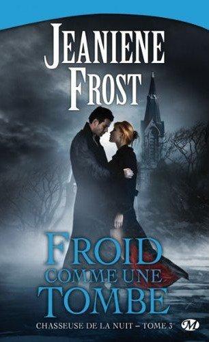 Chasseuse de la nuit tome 3 : Froid comme une tombe