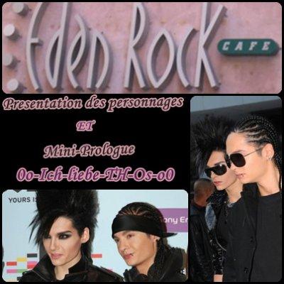 """""""TOKIO HOTEL a Eden Rock Café"""" (Présentation des personnages et Mini-Prologue)"""
