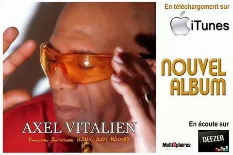 Nouvel Album d'Axel Vitalien *Koulè Zouk*  Réalisé par Jean-Claude NAIMRO!!!