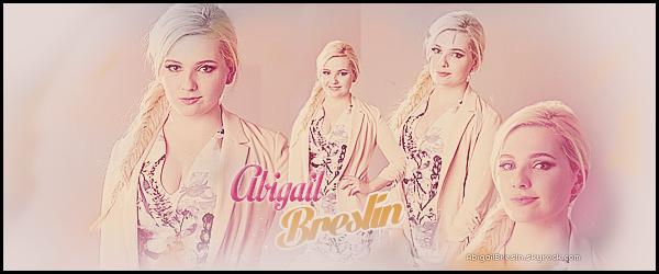 * ● ● Bienvenue sur AbigailBresln - ta source d'actualité sur la sublime Abigail Breslin. Suis toute l'actualité de la belle et talentueuse Abigail grâce aux différents articles tels que des candids, événements, photoshoots & autres   *