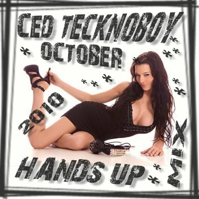 2010-10 Ced Tecknoboy - October 2010 Hands'up MiX