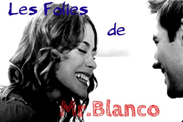 Les Folies de Mr.BLANCO