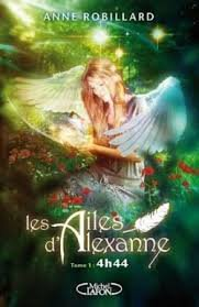 Les Ailes d'Alexanne tome 1 d'Anne Robillard