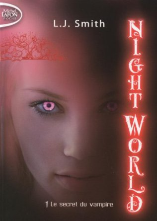 Night world tome 1 L.J.Smith